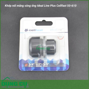 Khớp nối măng sông ống Ideal Line Plus Cellfast 50-610