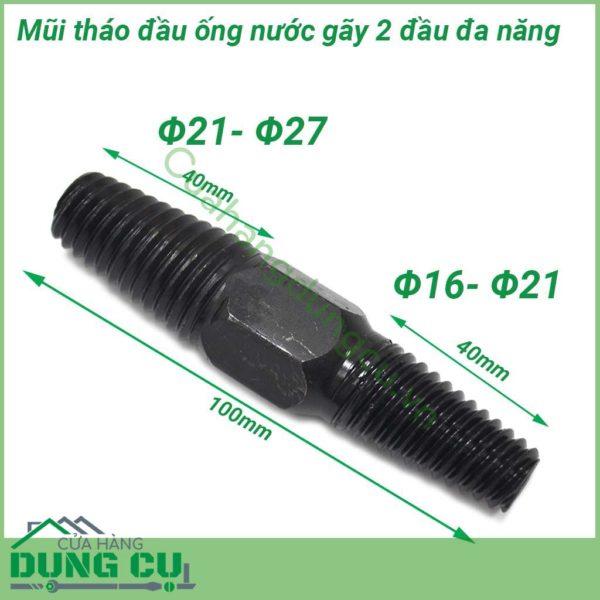 Mũi tháo đầu ống nước gãy 2 đầu Φ16 – Φ27