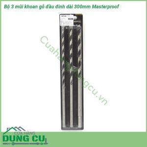 Bộ 3 mũi khoan gỗ đầu đinh Masterproof dài 300mm