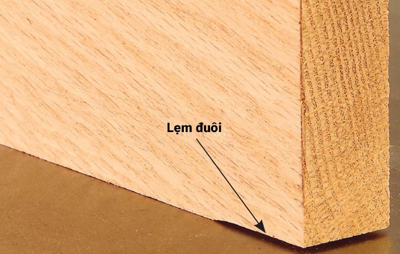 Phôi gỗ khi bào có phần đuôi bị lẹm